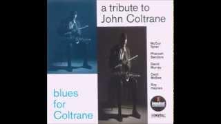Naima ~ A John Coltrane Tribute Blues for Coltrane ♪♫♬♩♪♫♬