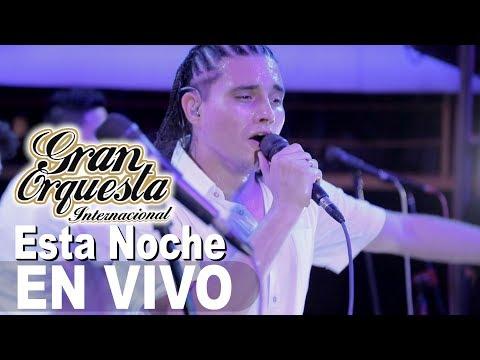 Esta Noche Gran Orquesta Concierto Chiclayo Primicia 2017  4k