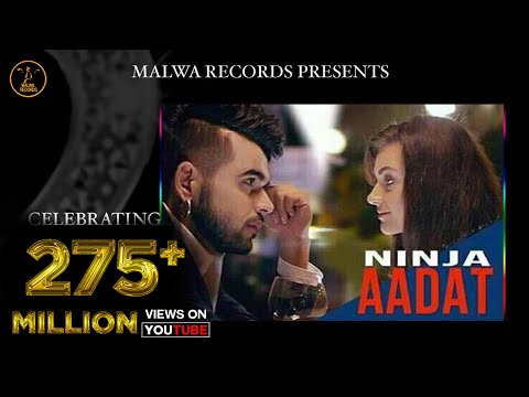 Aadat Punjabi Song By Ninja | Parmish Verma | Latest Punjabi Song 2015 | Malwa Records