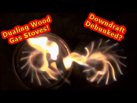Dualing Wood Gas Stoves!! Downdraft Debunked?