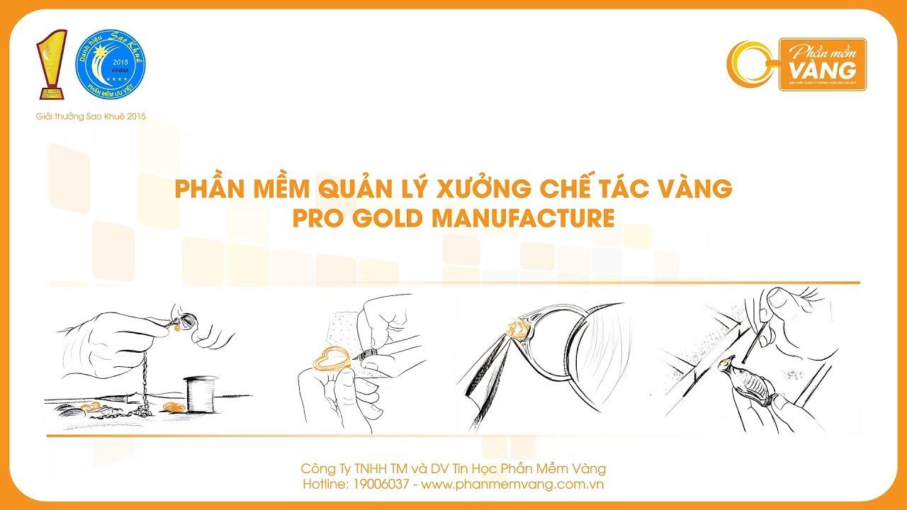 [Phần Mềm Vàng] Phần mềm quản lý xưởng chế tác vàng