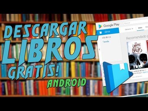 !!DESCARGAR LIBROS GRATIS PARA GOOGLE PLAY BOOKS | ANDROID!!