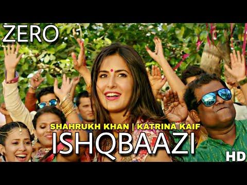 Zero : Ishqbaazi  Out Soon  Shahrukh Khan  Katrina Kaif  Anushka Sharma  Zero Item