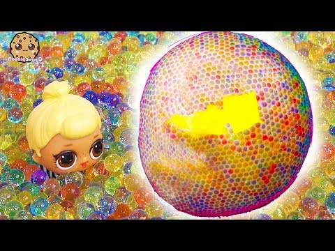 POP !! Giant Orbeez Ball ! LOL Surprise + Fun Mystery Blind Bags