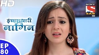 Icchapyaari Naagin - इच्छाप्यारी नागिन - Episode 80 - 16th January, 2017