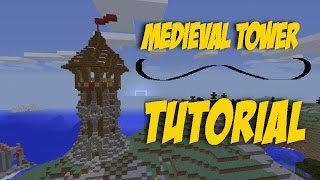 How To Build A Medieval Tower In Minecraft Tutorial