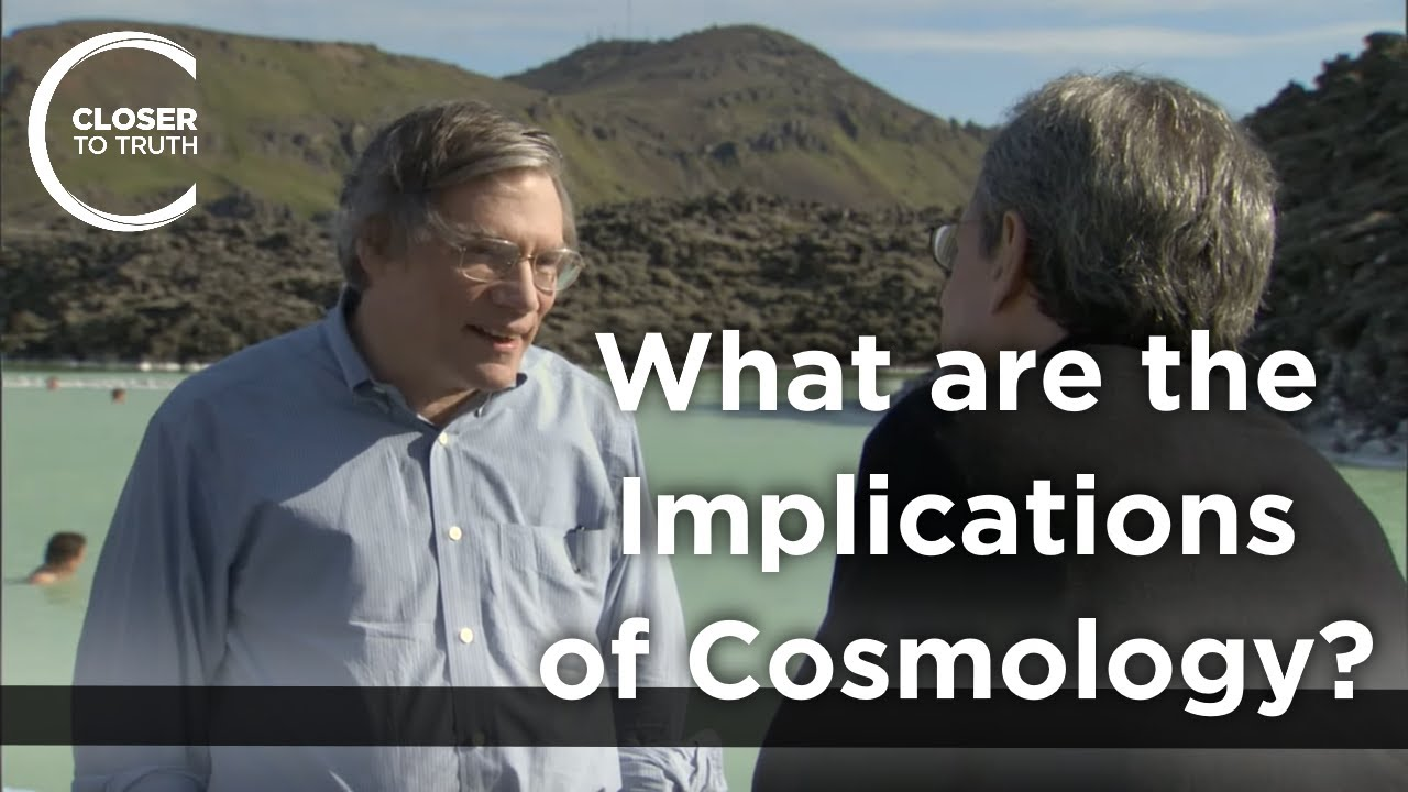 Alan H. Guth - What are the Implications of Cosmology?