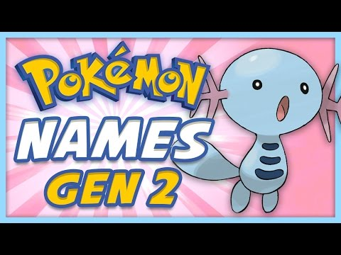 Pokemon Origin - Generation 2 Pokemon Names