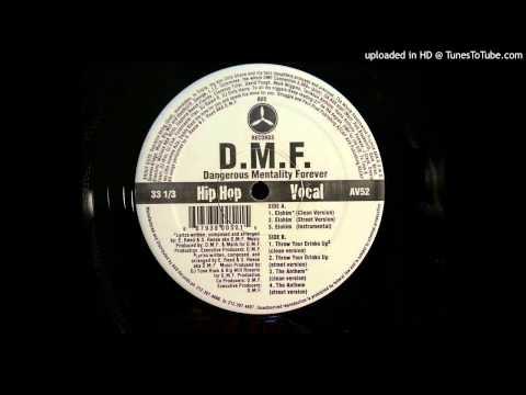 D.M.F. (Dangerous Mentality Forever) - The Anthem (Street Version)