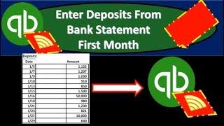 QuickBooks Online 2019-Enter Deposits From Bank Statement First Month