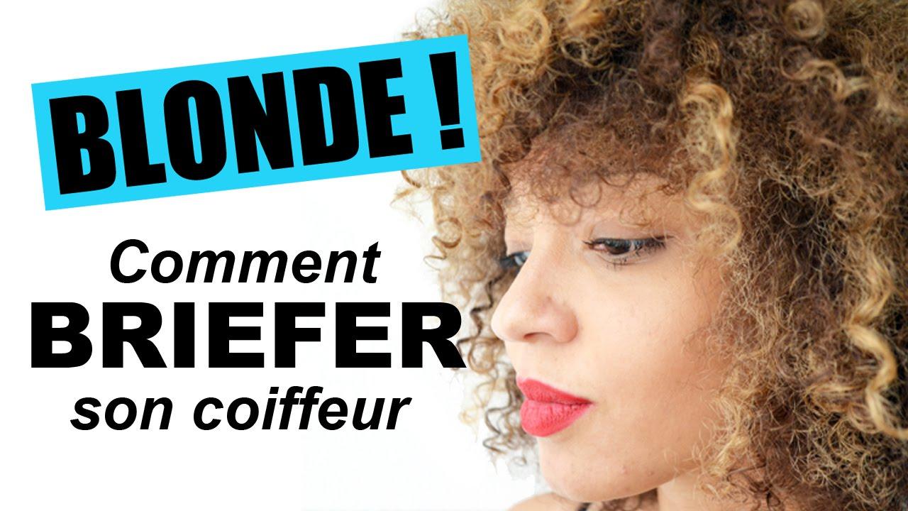 Comment Briefer Son Coiffeur Pour Une Couleur Réussie Blond Cendré