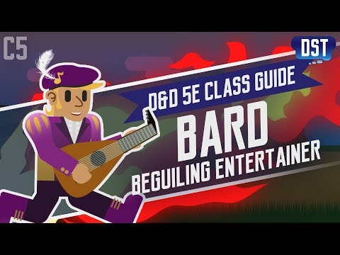 D&D 5e Bard Class Guide ~ Let Me Sing You The Song of My People!