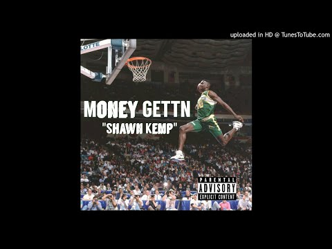 Shawn Kemp- Money Gettn BandMan