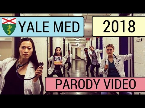 YALE SCHOOL OF MEDICINE PRESENTS... [2018] (Parody of Havana, Bachelor, Planet Earth, New Rules)