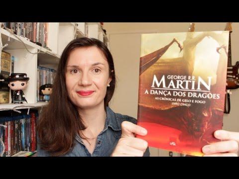 A Dança dos Dragões (George R. R.  Martin) Livro #5 As Crônicas de Gelo e Fogo