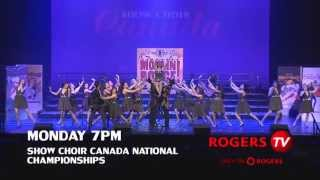 Show Choir Canada 2014 on Rogers TV - Trailer