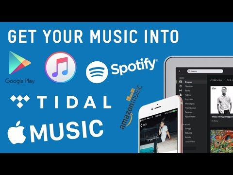 How to get your music on iTunes, Spotify, Tidal and more