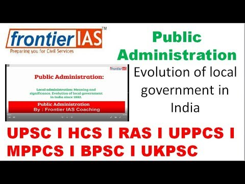Public Administration I लोक प्राशसन  Evolution of local government  part 1 Explanation in Hindi