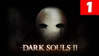 Dark Souls 2 Walkthrough Part 1 Let's Play No Commentary 1080p HD Gameplay