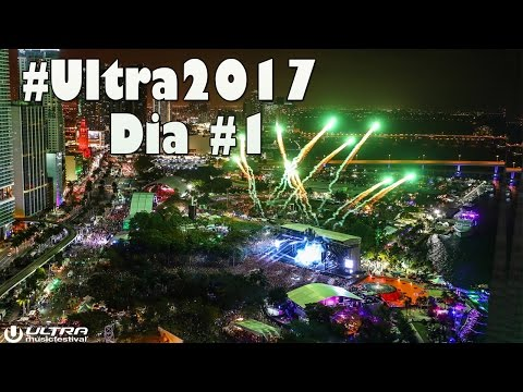 ULTRA  FESTIVAL  - DAY 1 THE BEST MIX SUMMARY COMPILATION