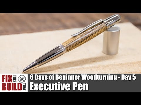 how-to-make-an-executive-pen-|-6-days-of-beginner-woodturning-projects-day-5