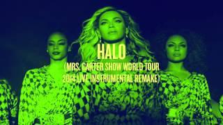 Halo (Mrs. Carter Show World Tour Live Instrumental Remake)