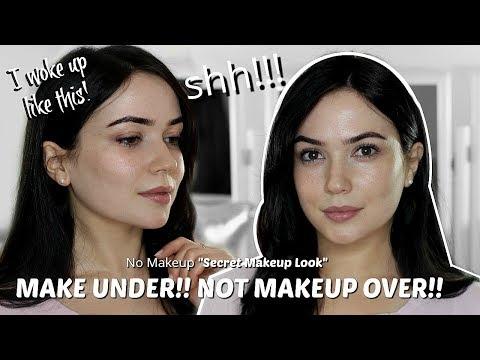 "No Makeup Makeup Look – Secret ""i Woke Up Like This"" Natural Look"