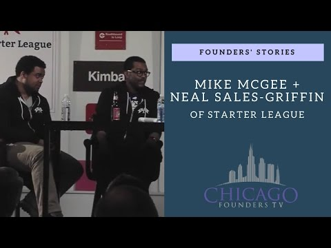Founders' Stories: Starter League's Mike McGee and Neal Sales-Griffin