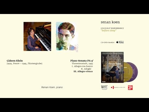 Renan Koen 'Before Sleep' - Gideon Klein / Piano Sonata PA 9'  III. Allegro Vivace