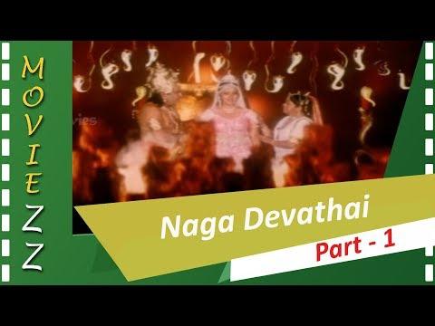 Naga Devathai Full Movie Part 1