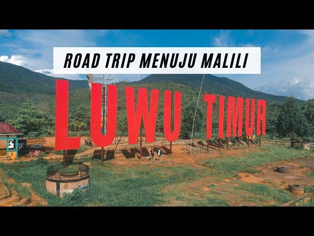 Road Trip menuju Malili - Luwu Timur