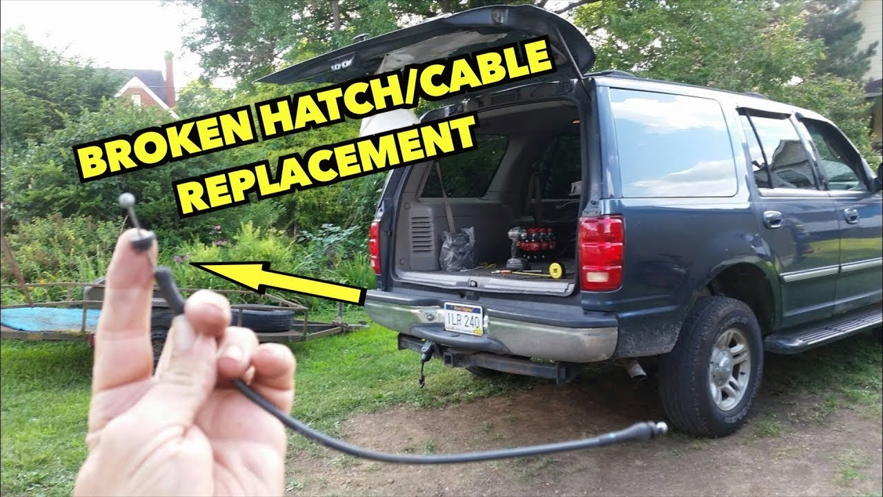 fixing a broken rear hatch with new cable on ford s expedition s and more youtube fixing a broken rear hatch with new cable on ford s expedition s and more