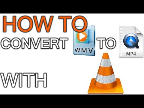 How To Convert WMV To MP4 Using VLC