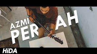 Azmi - Pernah (Acoustic Cover by Hidacoustic)