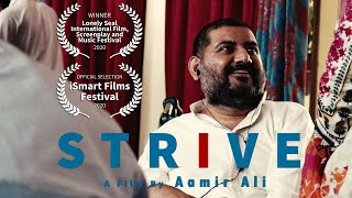 STRIVE : a short documentary film by Aamir Ali