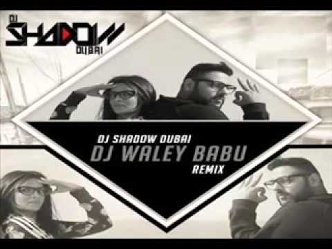 Badshah   DJ Waley Babu   feat Aastha Gill   Party Anthem Of 2015   DJ Waley Babu REMIX DJ Shadow