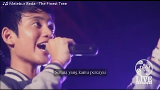 MELEBUR BEDA + Lyric - The Finest Tree ( FULL HD) Mp3