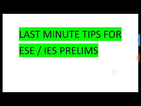 How to clear IES / ESE Pre 2018 Last Min Tips Engineering Services Examination