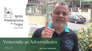 Vencendo as adversidades - Minuto da Palavra - IPB Tingui - 12/6/2020