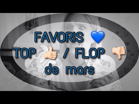 FAVORIS TOP FLOP de mars | PRODUITS TERMINÉS | Cien Lidl - Touch Organic - Birchbox - Diadermine etc