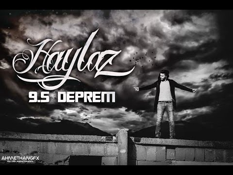 Haylaz - 9.5 Deprem (Official Music Video) 2016