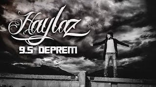Haylaz 9 5 Deprem Official Music Video 2016