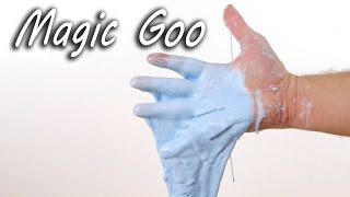 How to Make Amazing Magic Goo thumbnail