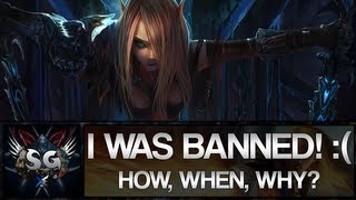 I Was Banned! How, When & Why?