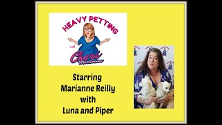 Heavy Petting with Cheri Hardman Episode 27 Marianne Reilly with Luna and Piper