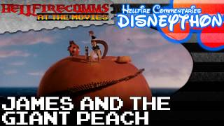 The HellfireComms Disneython - #8: James and the Giant Peach [Audio commentary]