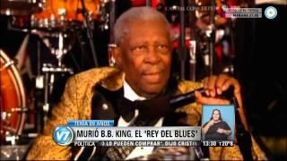 Visión  7 - Murió B.B. King, el Rey del Blues, maestro de maestros