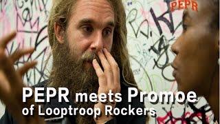 PEPR meets Promoe of Looptroop Rockers   @PEPRradio @Looptroopdvsg