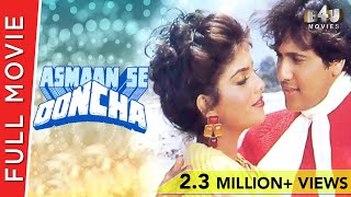 Video Asmaan Se Ooncha | Full Hindi Movie | Govinda, Jeetendra, Sonam, Raj Babbar | Full HD 1080p download MP3, 3GP, MP4, WEBM, AVI, FLV Januari 2018