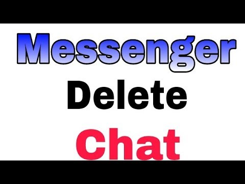 How To Delete Messenger Chat And Chat Conversation